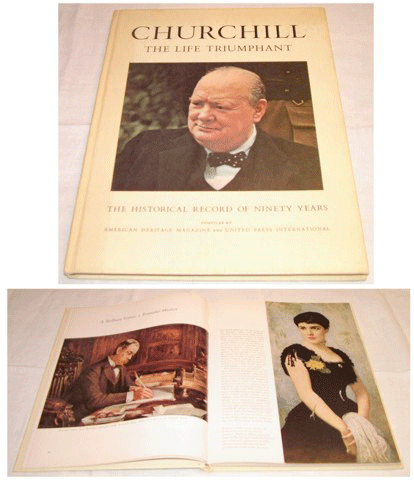 Churchill, The Life Triumphant, American Heritage Magazine, 1964, Introduction by Dwight D. Eisenhower, United Press International, Sir Winston Churchill